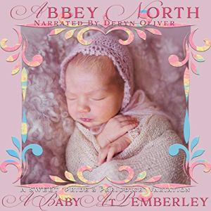 A Baby at Pemberley: A Sweet Pride & Prejudice Variation Audiobook By Abbey North cover art