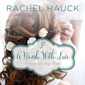 A Brush with Love Audiobook By Rachel Hauck cover art