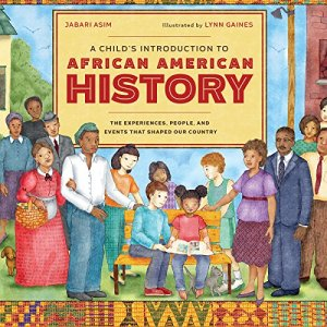A Child's Introduction to African American History Audiobook By Jabari Asim cover art