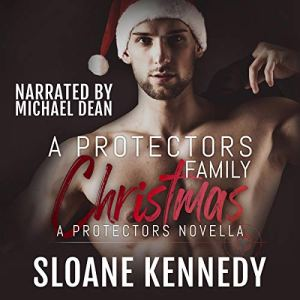 A Protectors Family Christmas Audiobook By Sloane Kennedy cover art
