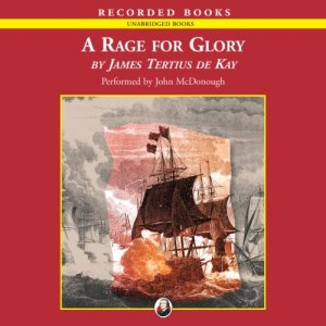 A Rage for Glory Audiobook By James Tertius de Kay cover art