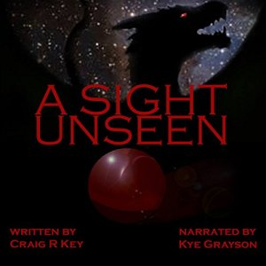 A Sight Unseen Audiobook By Craig R. Key cover art