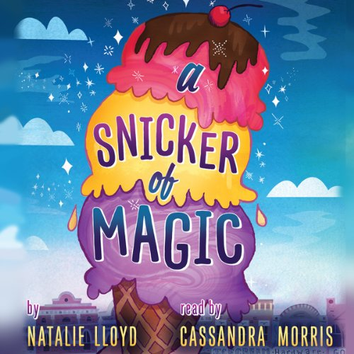 A Snicker of Magic Audiobook By Natalie Lloyd cover art