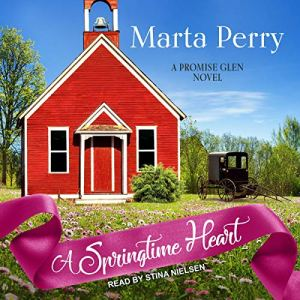 A Springtime Heart Audiobook By Marta Perry cover art