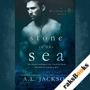 A Stone in the Sea Audiobook By A.L. Jackson cover art