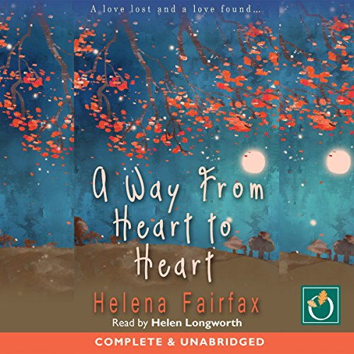 A Way from Heart to Heart Audiobook By Helena Fairfax cover art