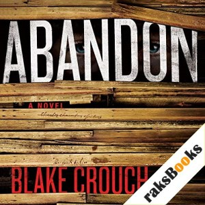 Abandon Audiobook By Blake Crouch cover art