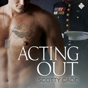 Acting Out Audiobook By Scotty Cade cover art