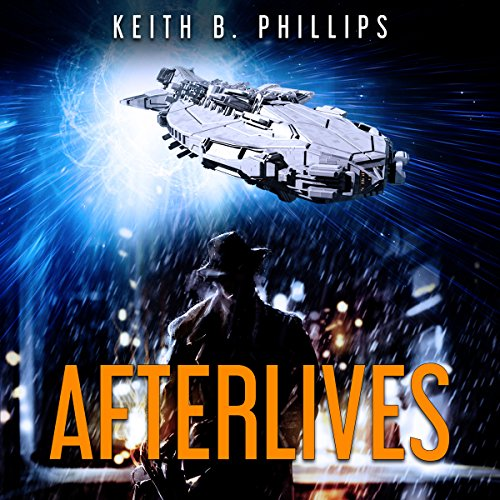 Afterlives Audiobook By Keith B. Phillips cover art