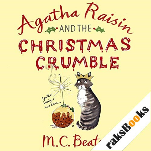 Agatha Raisin and the Christmas Crumble Audiobook By M. C. Beaton cover art