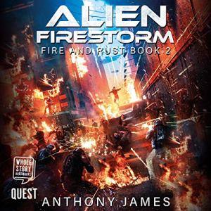 Alien Firestorm Audiobook By Anthony James cover art