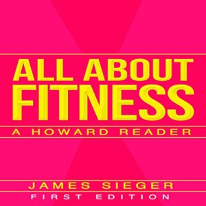 All About Fitness Audiobook By James Sieger cover art