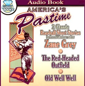 America's Pastime Audiobook By Zane Grey cover art