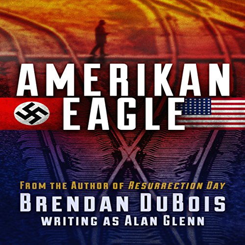 Amerikan Eagle: The Special Edition Audiobook By Brendan DuBois cover art