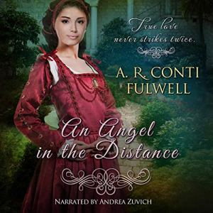 An Angel in the Distance Audiobook By A.R. Conti Fulwell cover art