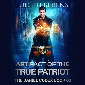 Artifact of the True Patriot Audiobook By Judith Berens, Martha Carr cover art