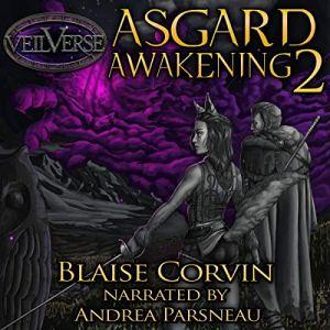 Asgard Awakening 2 Audiobook By Blaise Corvin cover art