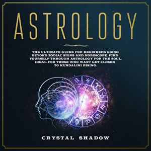 Astrology Audiobook By Crystal Shadow cover art