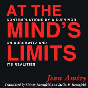 At the Mind's Limits Audiobook By Jean Amery cover art