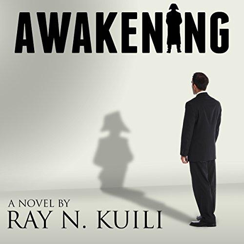 Awakening Audiobook By Ray N. Kuili cover art
