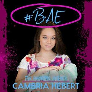 #Bae Audiobook By Cambria Hebert cover art