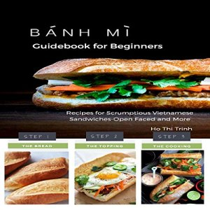 Banh Mi Guidebook for Beginners Audiobook By Ho Thi Trinh cover art