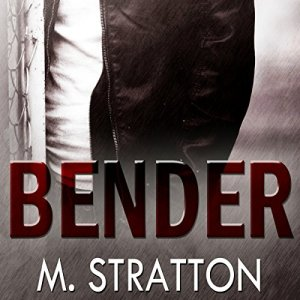 Bender Audiobook By M. Stratton cover art