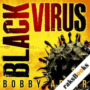 Black Virus Audiobook By Bobby Adair cover art