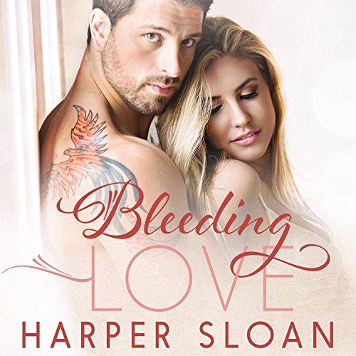 Bleeding Love Audiobook By Harper Sloan cover art