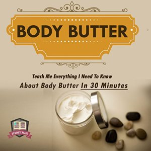Body Butter Audiobook By 30 Minute Reads cover art