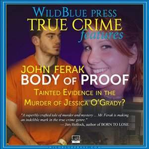 Body of Proof Audiobook By John Ferak cover art