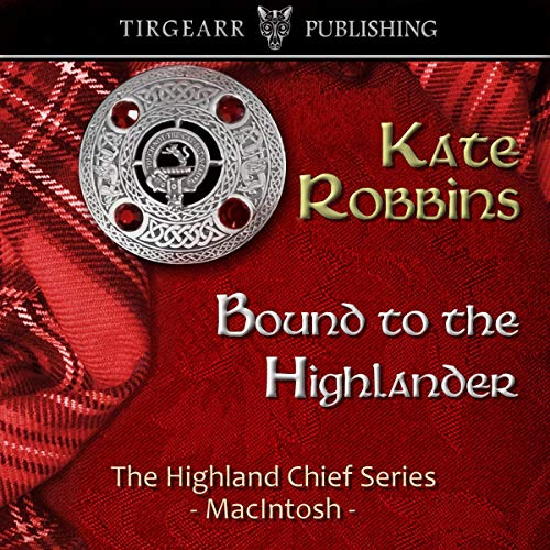 Bound to the Highlander Audiobook By Kate Robbins cover art