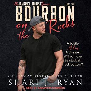 Bourbon on the Rocks Audiobook By Shari J. Ryan cover art