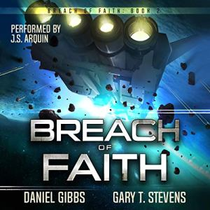 Breach of Faith Audiobook By Daniel Gibbs, Gary T. Stevens cover art