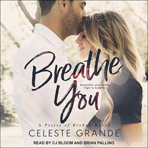 Breathe You Audiobook By Celeste Grande cover art