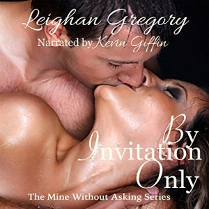 By Invitation Only Audiobook By Leighan Gregory cover art
