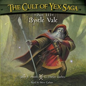Bystle Vale Audiobook By Jason F. Smith, C. Parker Garlitz cover art