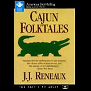 Cajun Folktales Audiobook By J.J. Reneaux cover art