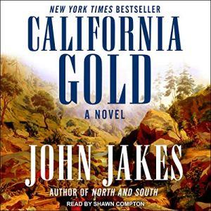 California Gold Audiobook By John Jakes cover art