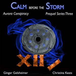 Calm Before the Storm Audiobook By Ginger Gelsheimer, Christina Keats cover art