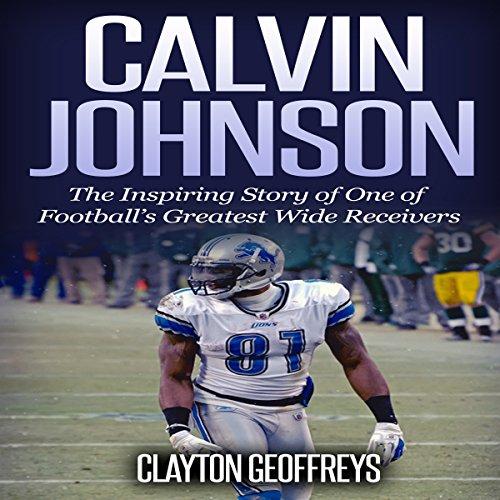Calvin Johnson Audiobook By Clayton Geoffreys cover art