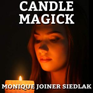 Candle Magick Audiobook By Monique Joiner Siedlak cover art