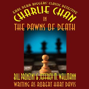Charlie Chan in The Pawns of Death Audiobook By Bill Pronzini, Jeffrey M. Wallmann cover art