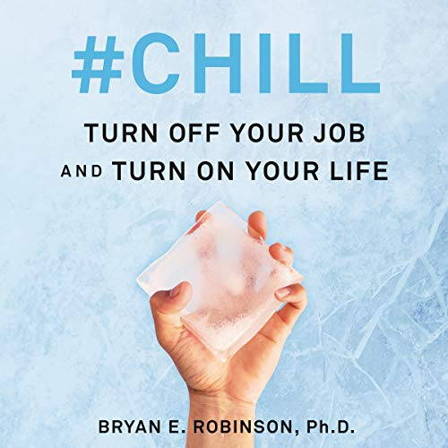 #Chill Audiobook By Bryan E. Robinson cover art