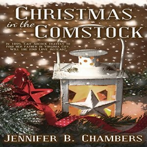 Christmas in the Comstock Audiobook By Jennifer Chambers cover art