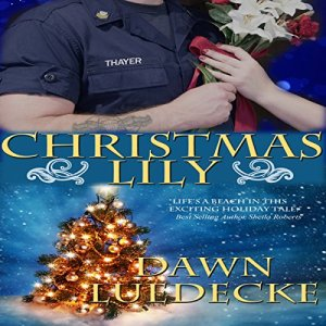 Christmas Lily Audiobook By Dawn Luedecke cover art