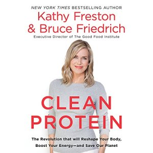Clean Protein Audiobook By Kathy Freston, Bruce Friedrich cover art