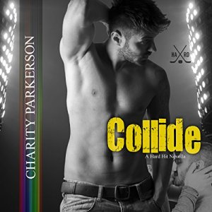 Collide Audiobook By Charity Parkerson cover art