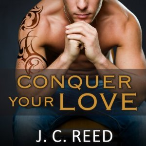 Conquer Your Love Audiobook By J. C. Reed cover art
