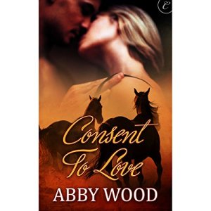 Consent to Love Audiobook By Abby Wood cover art